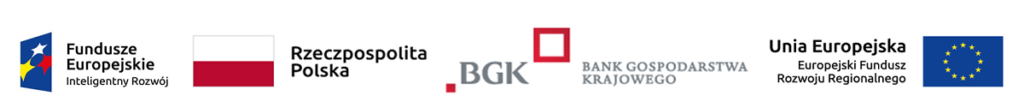 Obrazek prezentuje logotypy i flagi: Fundusze Europejskie Inteligentny Rozwój, Rzeczpospolitej Polski,  Banku Gospodarstwa Krajowego, Unii Europejskiej Europejski Fundusz Rozwoju Regionalnego.